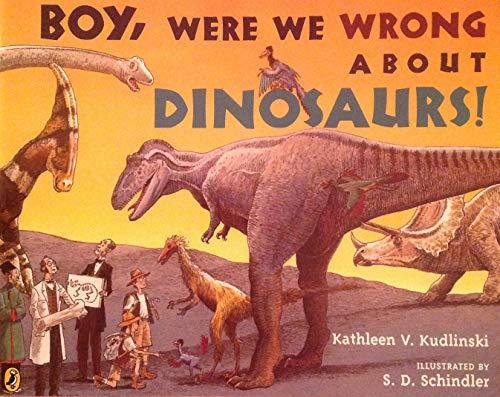 (Journeys: Trade Book Grade 3 Grade 3 Boy, Were We Wrong About Dinosaurs! )