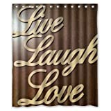 Nice Inspirational Quote Live Laugh Love Funny Art Decor Shower Curtain 60X72 Inch
