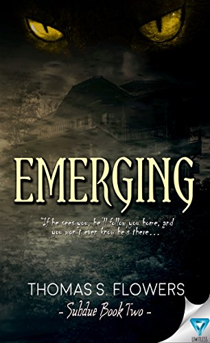 Emerging (Subdue Book 2) by [Flowers, Thomas S.]