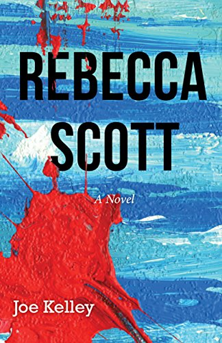 Today's Kindle Daily Deal brings a provocative mix of romance, humor, and mystery.  Joe Kelley's gripping REBECCA SCOTT