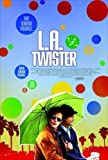L.A. Twister by Indican
