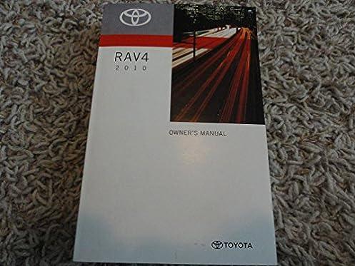 2010 toyota rav4 owners manual toyota amazon com books rh amazon com 2010 toyota rav4 repair manual download 2010 toyota rav4 owners manual pdf