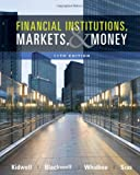 Financial Institutions, Markets, and Money 11th Edition