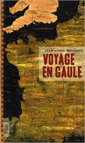En ligne Voyage en Gaule pdf ebook