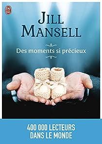 Des moments si précieux par Mansell