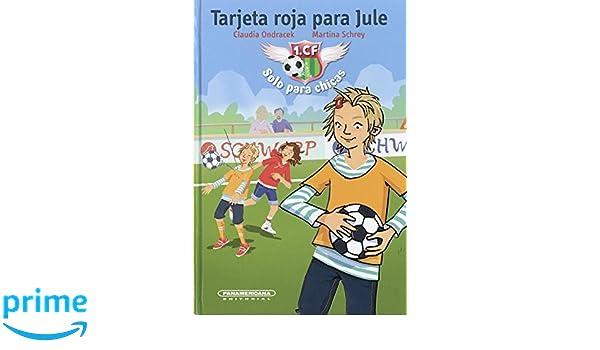 Tarjeta roja para Jule (Literatura Juvenil) (Spanish Edition ...