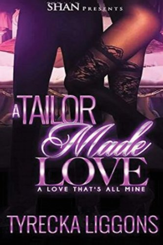 Download A Tailor Made Love: A Love That's All Mine ebook