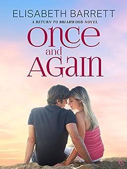 Once and Again: A Return to Briarwood Novel by [Barrett, Elisabeth]
