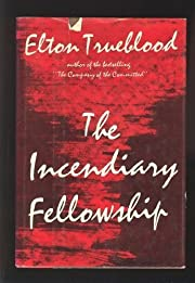 The incendiary fellowship 1st (first)…