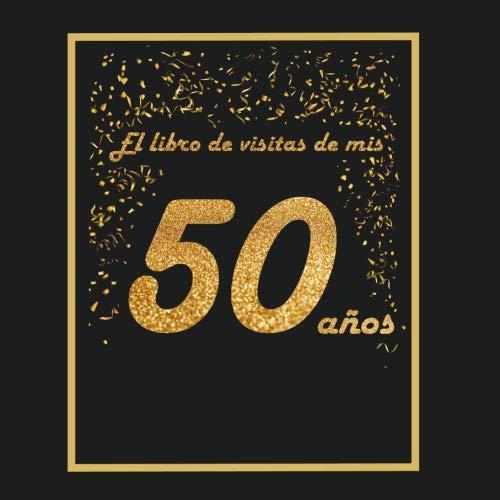 El libro de visitas de mis 50 años: Amazon.es: Arturo Tigul ...