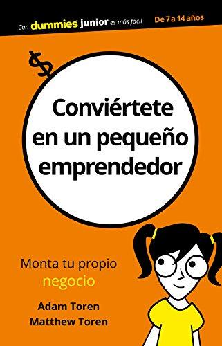 Conviértete en un pequeño emprendedor (Spanish Edition)