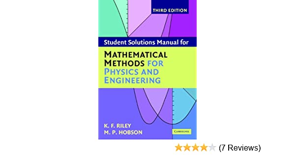 Student solution manual for mathematical methods for physics and student solution manual for mathematical methods for physics and engineering third edition solution manual k f riley m p hobson amazon fandeluxe Images