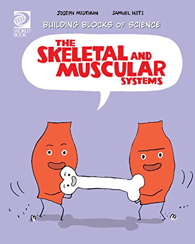 The Skeletal and Muscular Systems (Build Blocks of Life Science)