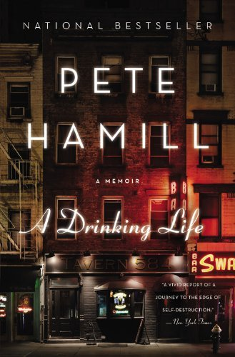 By Pete Hamill - A Drinking Life (1994-02-03) [Hardcover] (Pete Hamill A Drinking Life)