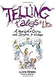 Telling Tales in Latin, Lorna Robinson, 0285641794