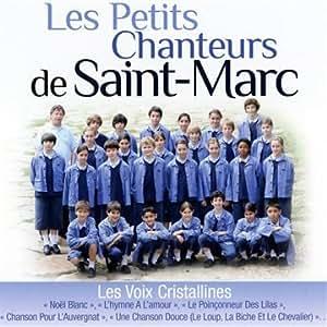 Les Petits Chanteurs De Saint Marc
