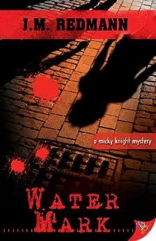 Water Mark (Micky Knight Mystery Book 6) by [Redmann, J.M.]