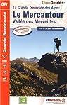 Le Mercantour, vallée des Merveilles : La grande traversée des Alpes par FFRP