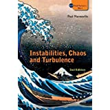Instabilities, Chaos and Turbulence (Icp Fluid Mechanics)
