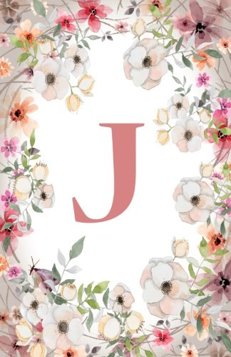 J: Monogram Initial Name Notebook (journal, composition, Diary, Ruled , scrapbook) 120 Lined Pages 60 Sheets for Kids, Girl, Woman and School  5.5 x 8.5, Pink Floral (Pocket Size) (Volume 10)