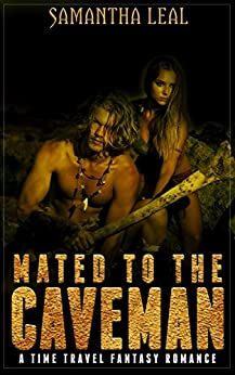 Mated to the Caveman