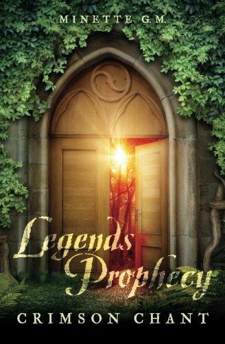 Legends Prophecy: Crimson Chant PDF