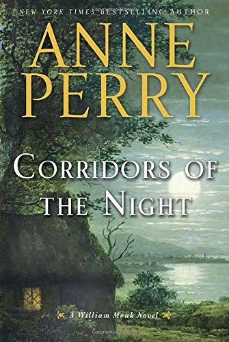 William Monk: Corridors of the Night 21 by Anne Perry (2015, Hardcover)