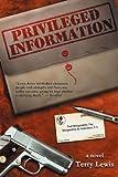 Privileged Information, Terry Lewis, 1561645559