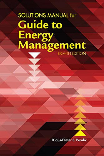 Solutions manual for guide to energy management 8th edition klaus solutions manual for guide to energy management 8th edition by pawlik klaus dieter fandeluxe Images