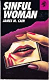 Sinful Woman, James M. Cain, 0887390897