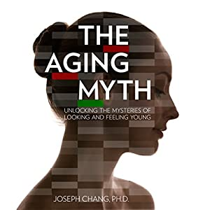 The Aging Myth Audiobook
