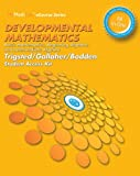 Developmental Mathematics : Basic Mathematics, Beginning Algebra, Intermediate Algebra, Trigsted, Kirk and Bodden, Kevin, 0321954068