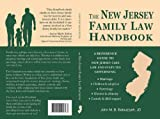 The New Jersey Family Law Handbook: A Reference Guide to New Jersey Case Law and Statutes