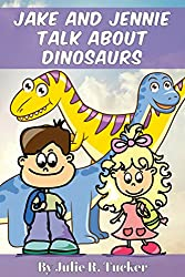 Jake and Jennie Talk about Dinosaurs (Fun with Friends Book 3)