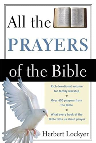 All the Prayers of the Bible (All: Lockyer)