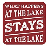 What Happens at the Lake Stays at the Lake: 13.5×13.5 in. decorative sign in rustic red Review
