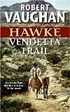Vendetta Trail, Robert Vaughan, 0060725869