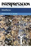 Matthew: Interpretation: A Bible Commentary for Teaching and Preaching