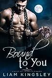 Bound To You (Speakeasy Secrets Book 1)
