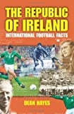The Republic of Ireland, Dean Hayes, 1905172834