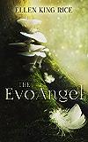 The EvoAngel: A mushroom thriller