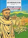 Les Chercheurs de Dieu, tome 11 : Saint Benoît - Ignace de Loyola - Marie Guyart par Ray