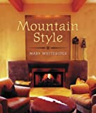 Mountain Style, Mary Whitesides, 1586854429