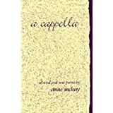 a cappella: Selected and New Poems
