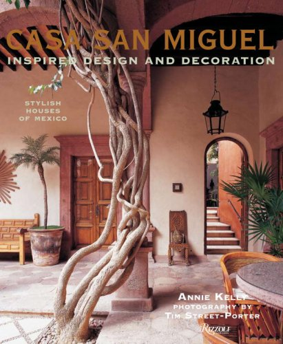 Casa San Miguel: Inspired Design and Decoration