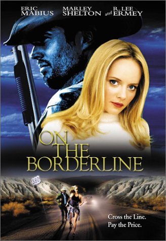 On The Borderline from Lions Gate Home Ent.