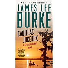 Cadillac Jukebox (Dave Robicheaux Book 9)