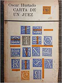 Carta De Un Juez.cuentos.primera Edicion 1963.: oscar