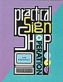 Practical Sign Shop Operation, Bob Fitzgerald, 0911380930