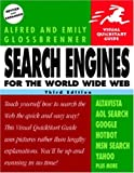 Search Engines for the World Wide Web, Emily Glossbrenner and Alfred Glossbrenner, 020173401X